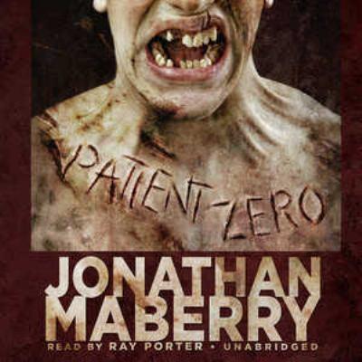 Cover image for Patient zero. bk. 1 Joe Ledger series