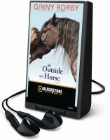 Cover image for The outside of a horse a novel