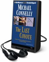 Cover image for The last coyote. bk. 4 [Playaway] : Harry Bosch series