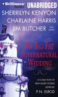 Cover image for My big fat supernatural wedding [sound recording CD]