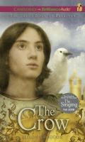 Cover image for The crow. bk. 3 Pellinor series