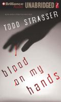 Cover image for Blood on my hands. bk. 2 Thrillogy series