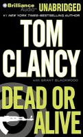 Cover image for Dead or alive. bk. 13 Jack Ryan series