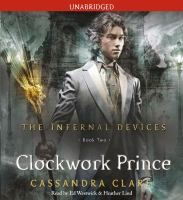 Cover image for Clockwork prince. bk. 2 The infernal devices series