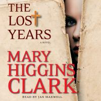 Cover image for The lost years A Novel.