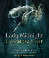 Cover image for Lady Midnight. bk. 1 [sound recording CD] : Dark artifices series