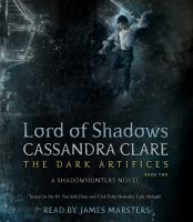 Cover image for Lord of shadows. bk. 2 [sound recording CD] : Dark artifices series