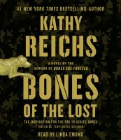Cover image for Bones of the lost. bk. 16 Temperance Brennan series