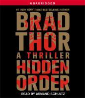 Cover image for Hidden order. bk. 12 Scot Harvath series