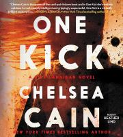 Cover image for One Kick. bk. 1 Kick Lannigan series