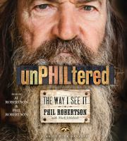 Cover image for UnPHILtered [sound recording CD] : the way I see it
