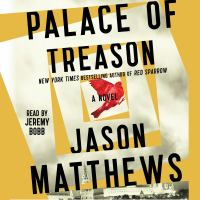 Cover image for Palace of treason Red Sparrow Series, Book 2.