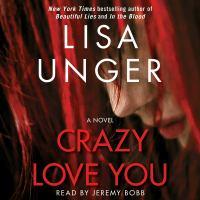 Cover image for Crazy love you A Novel.