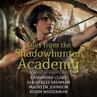 Imagen de portada para Tales from the shadowhunter academy