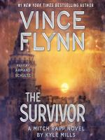 Cover image for The survivor Mitch Rapp Series, Book 14.