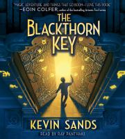 Cover image for The Blackthorn key. bk. 1 [sound recording CD]