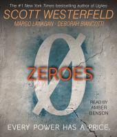 Imagen de portada para Zeroes. bk. 1 [sound recording CD] : Zeroes series