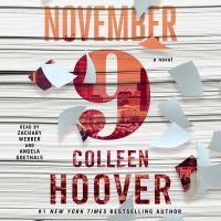Cover image for November 9 A Novel.