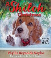 Cover image for A Shiloh Christmas. bk. 4 [sound recording CD] : Shiloh series