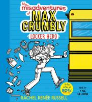 Cover image for Locker hero. bk. 1 [sound recording CD] : Misadventures of Max Crumbly series