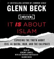 Cover image for It is about Islam [sound recording CD] : exposing the truth about ISIS, Al Qaeda, Iran, and the Caliphate