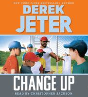 Cover image for Change up. bk. 3 [sound recording CD] : Contract series