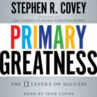 Cover image for Primary greatness The 12 Levers of Success.