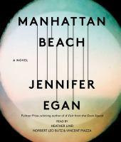 Cover image for Manhattan Beach [sound recording CD] : a novel