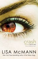Cover image for Crash. bk. 1 : Visions series