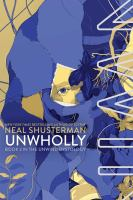 Cover image for UnWholly. bk. 2 : Unwind dystology