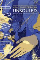 Cover image for UnSouled. bk. 3 : Unwind dystology