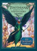Cover image for Toothiana, queen of the tooth fairy armies
