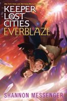 Cover image for Everblaze. bk. 3 : Keeper of the lost cities series