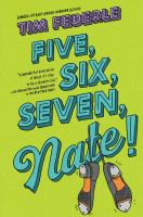 Cover image for Five, six, seven, Nate! bk. 2 : Better Nate than ever series
