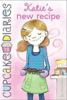 Cover image for Katie's new recipe. bk. 13 : Cupcake diaries series