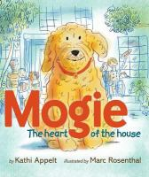 Cover image for Mogie : the heart of the house
