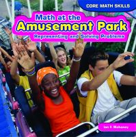 Cover image for Math at the amusement park : representing and solving problems