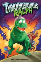 Cover image for Tyrannosaurus Ralph [graphic novel]