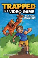 Imagen de portada para The invisible invasion. bk. 2 : Trapped in a video game series