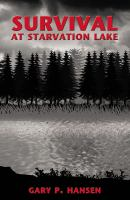 Cover image for Survival at starvation lake