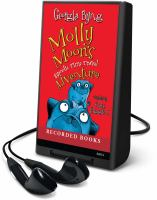 Cover image for Molly Moon's hypnotic time travel adventure. bk. 3 Molly Moon series