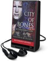 Cover image for City of bones. bk. 1 Mortal instruments series