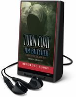 Cover image for Turn coat. bk. 11 Dresden files series