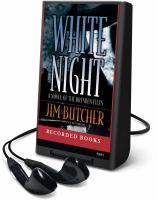 Cover image for White night. bk. 9 Dresden files series