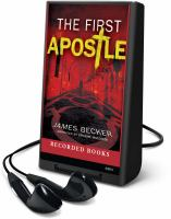 Cover image for The first apostle. bk. 1 Chris Bronson series
