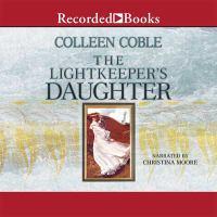 Imagen de portada para The lightkeeper's daughter. bk. 1 [sound recording CD] : Mercy Falls series