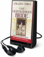 Cover image for The lightkeeper's bride. bk. 2 Mercy Falls series