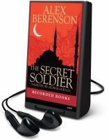 Cover image for The secret soldier. bk. 5 John Wells series