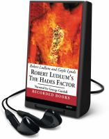 Cover image for Robert Ludlum's The Hades factor. bk. 1 Covert-One series