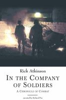 Cover image for In the company of soldiers a chronicle of combat